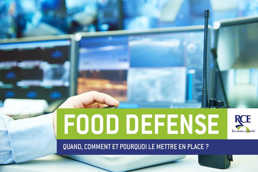 Qu'est ce que le Food Defense ?