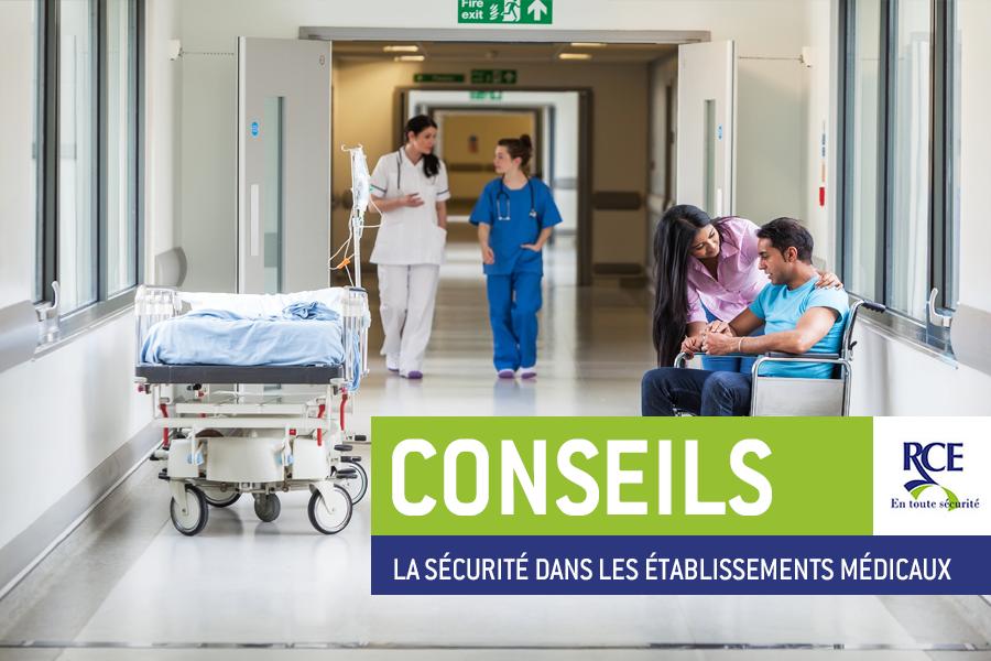 Solutions de sécurité pour les établissements médicaux